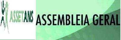 Edital de Convocação – assembleia mensal da ASSETANS – 25/04/2017