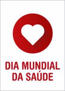 07 de Abril – Dia Mundial da Saúde – A Saúde como Direito de todos – Ato no Largo da Carioca, a partir das 14h