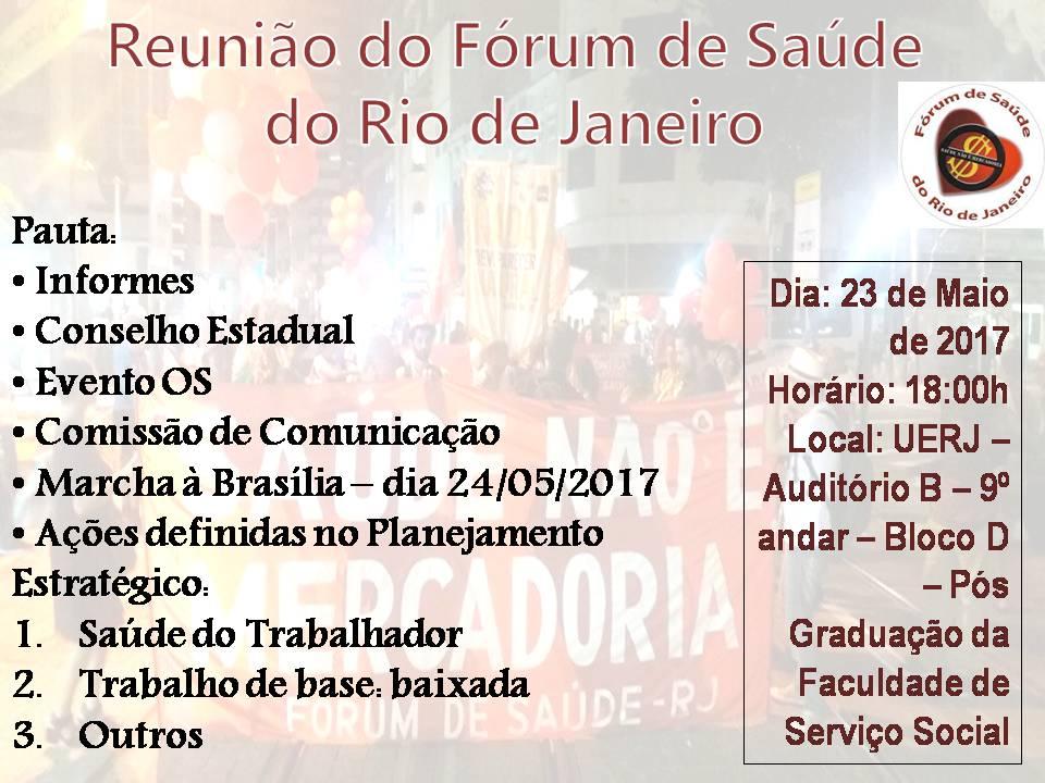 Cumprindo nosso papel social – Reunião do Fórum de Saúde do Rio de Janeiro – 23/05/2017
