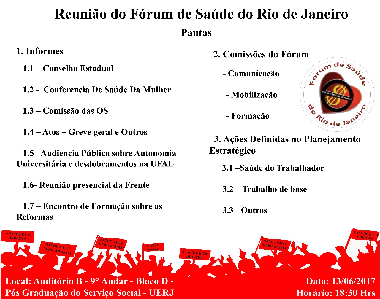 Cumprindo nosso papel social – reunião do Fórum de Saúde do Rio de Janeiro – 13/06/2017